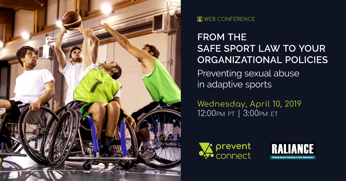 From The Safe Sport Law To Your Organizational Policies: Preventing Sexual Abuse In Adaptive Sports