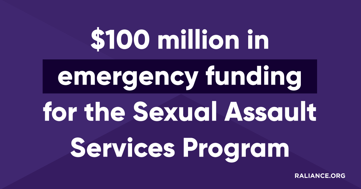 $100 million in emergency funding for the Sexual Assault Services Program