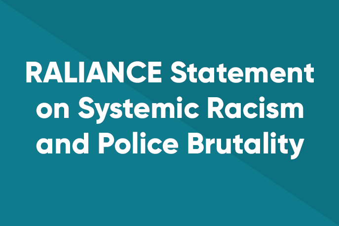 RALIANCE Statement on Systemic Racism and Police Brutality