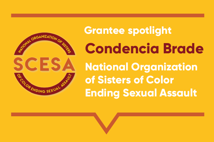 Grantee spotlight: Condencia Brade. National Organization of Sisters of Color Ending Sexual Assault