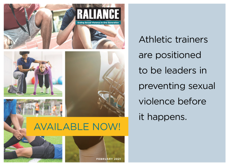 Athletic trainers are positioned to be leaders in preventing sexual violence before it happens.